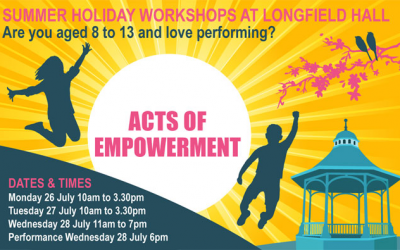 Summer Holiday workshop ACTS OF EMPOWERMENT